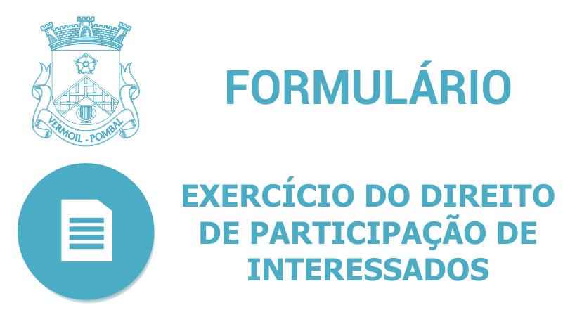 Formulário – exercício do direito de participação de interessados