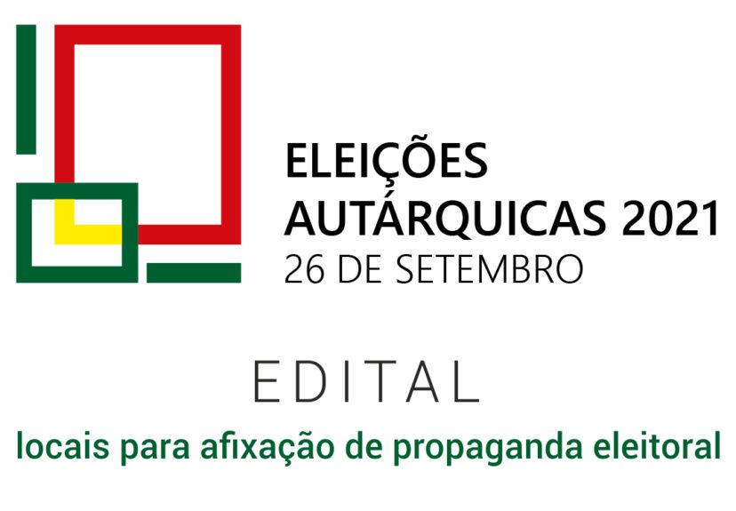 Autárquicas 2021 – Edital locais para afixação de propaganda eleitoral