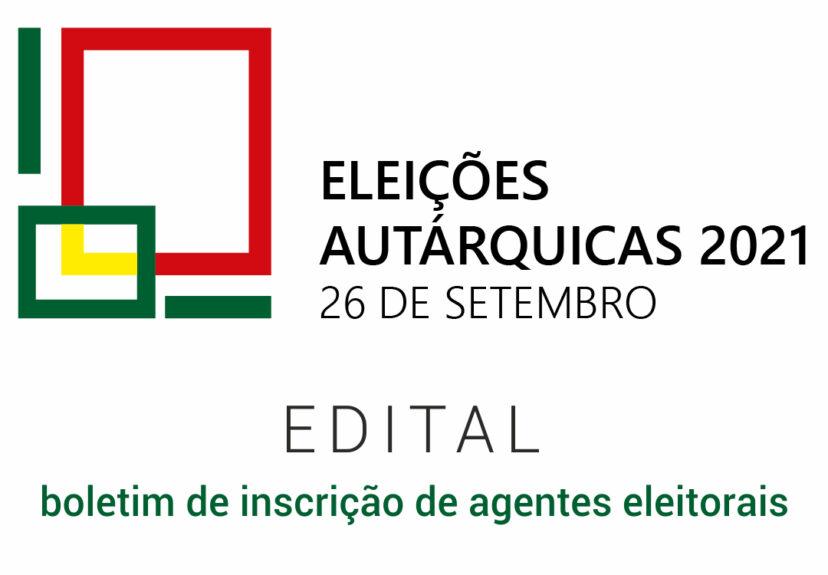 Autárquicas 2021 – boletim de inscrição de agentes eleitorais