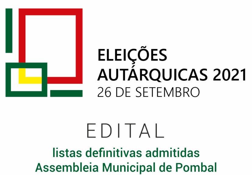 Autárquicas 2021 – Edital – listas definitivas admitidas – Assembleia Municipal de Pombal